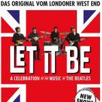 Let It Be - Das Original Beatles-Tribute vom Londoner West End