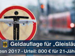 800 Euro Geldauflage wegen Gefährlichen Eingriffs in den Bahnverkehr