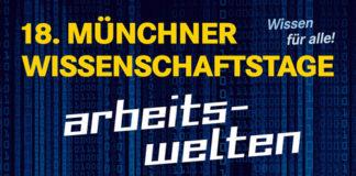Münchner Wissenschaftstage 10.- 13. Nov. 2018