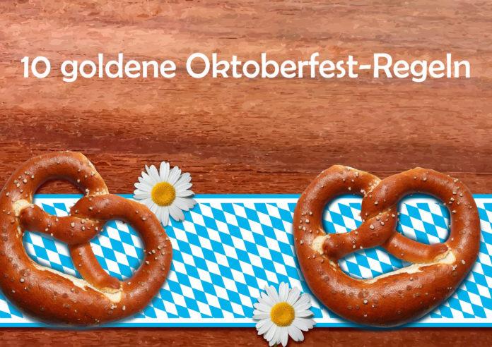 10 goldene Oktoberfest-Regeln