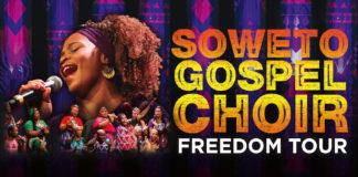 Soweto Gospel Choir - Freedom Tour 2018