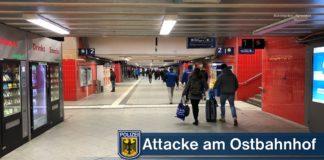 Am Ostbahnhof attackiert - Bundespolizei sucht nach Zeugen