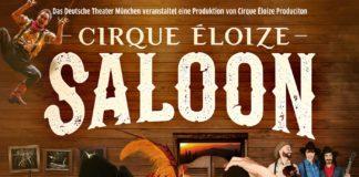 Cirque Éloize - Saloon 13.06. - 16.06.2019 Deutsches Theater München