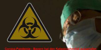 Corona-Pandemie - Bayern hat den Katastrophenfall ausgerufen