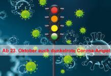 Ab 23. Oktober auch dunkelrote Corona-Ampel!