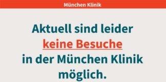 Aktuell keine Besuche in der München Klinik möglich