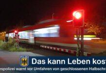 Das kann Leben kosten - Bundespolizei warnt vor Umfahren von geschlossenen Halbschranken