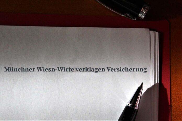 Münchner Wiesn-Wirte verklagen Versicherung