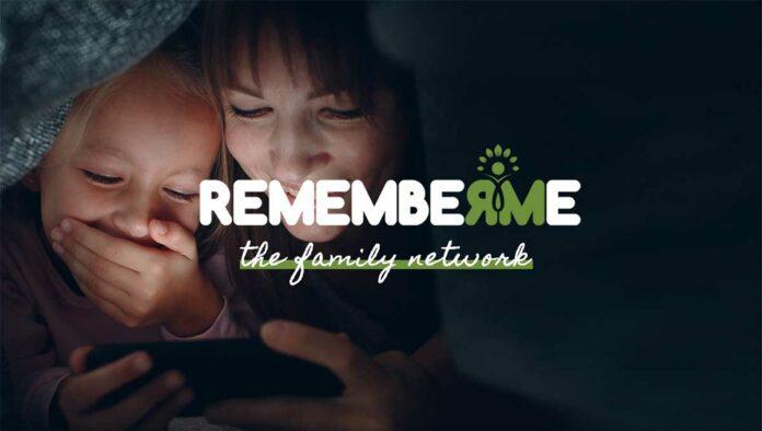 RememberMe –the familiy networkStart von Deutschlands erster Familien-und FreundeskreisApp