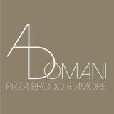 A domani Pizza Brodo & Amore