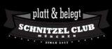 Platt & belegt - Schnitzel Club München