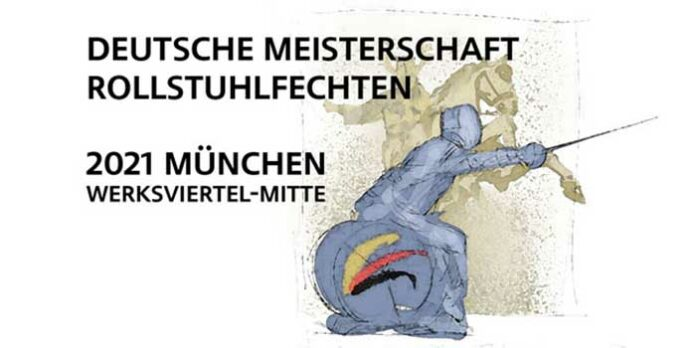 Deutsche Rollstuhlfechtmeisterschaft 2021 – im Werksviertel-Mitte