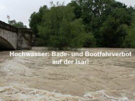 Hochwasser: Bade- und Bootfahrverbot auf der Isar!