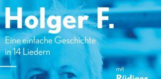 Holger F. - Eine einfache Geschichte feiert Premiere am 01.10.2021 Kleines Theater Haar